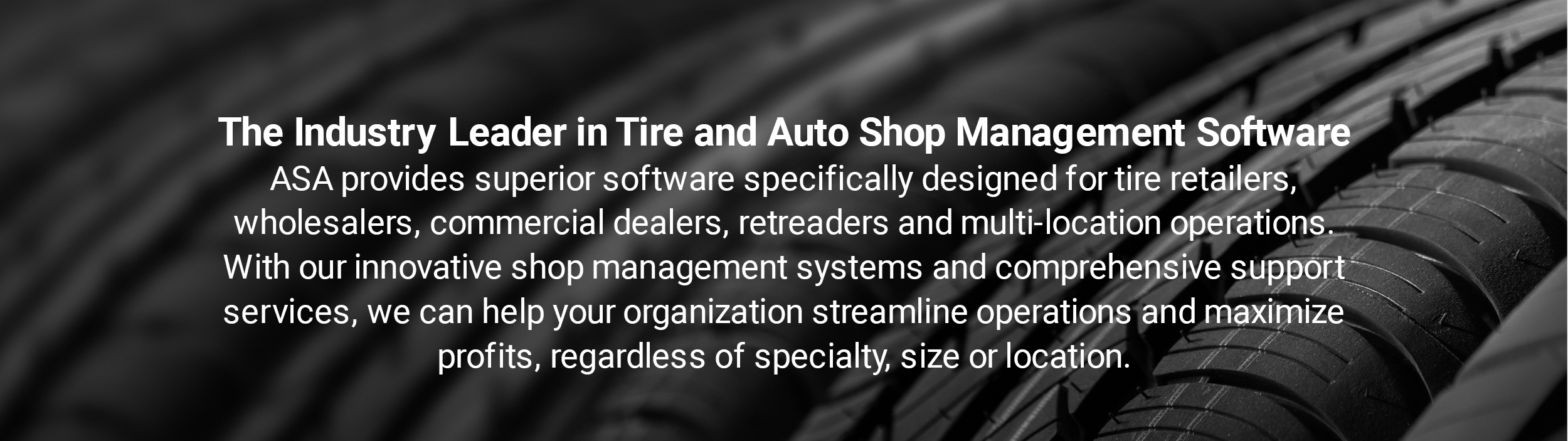 The Industry Leader in Tire and Auto Shop Management Software